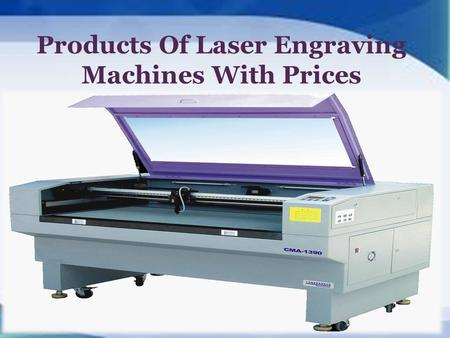 Products Of Laser Engraving Machines With Prices.