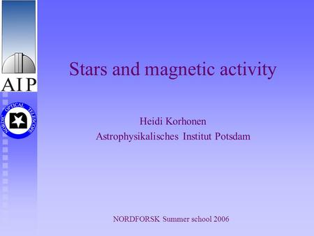 Stars and magnetic activity