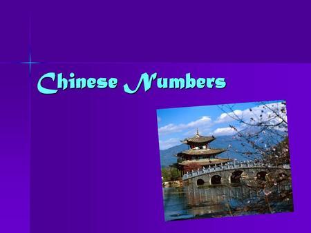 Chinese Numbers. Introduction Chinese people use three systems of numeration: throughout the world secondhand system indoarábigo, close to other two former.