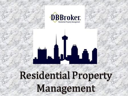 DB Broker, LLC is a residential property management company serving San Antonio, TX. We specialize in single family homes and residential property up.