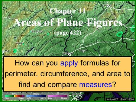 How can you apply formulas for perimeter, circumference, and area to find and compare measures?