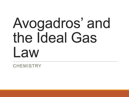 Avogadros' and the Ideal Gas Law CHEMISTRY. Vocabulary & Unit Conversions Pressure is the force exerted per area Gases exert pressure when they collide.