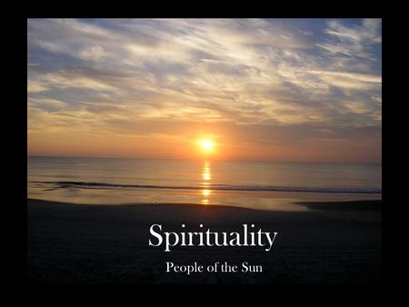 Spirituality People of the Sun.