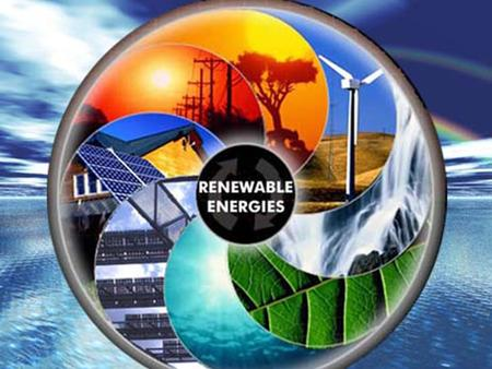 Wind Power Hydropower Solar Energy Biomass Biofuel Geothermal Energy.
