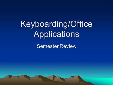 Keyboarding/Office Applications Semester Review. #1 When using Microsoft Word, what are the default margin setting? In other words, what are the margin.