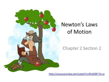 Newton's Laws of Motion Chapter 2 Section 2