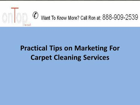 Practical Tips on Marketing For Carpet Cleaning Services.