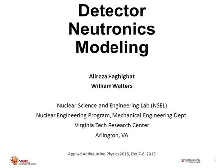 CHANDLER Detector Neutronics Modeling Alireza Haghighat William Walters Nuclear Science and Engineering Lab (NSEL) Nuclear Engineering Program, Mechanical.