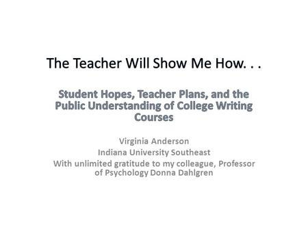 Disconnects! Public Understanding of Writing (POW!) Students' Understanding of College Writing Teachers' Understanding of College Writing.