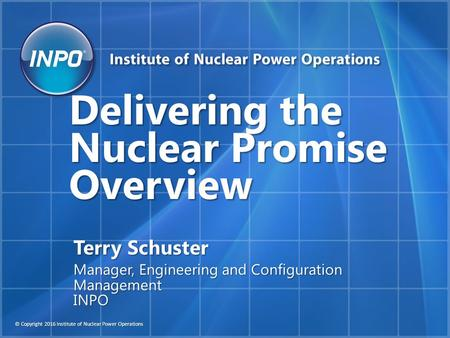 Delivering the Nuclear Promise Overview