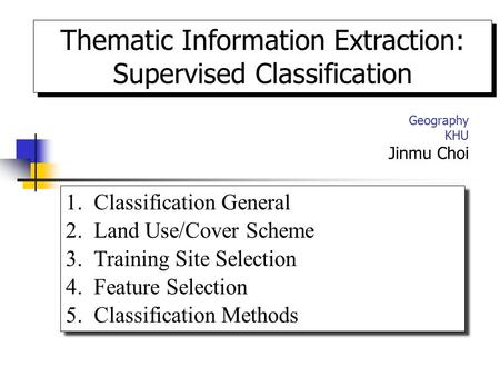 Thematic Information Extraction: Supervised Classification