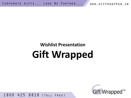 Wishlist Presentation Gift Wrapped. Sheraton Model: 14.00903.40 Stock: In Stock Price: Rs.163.00.