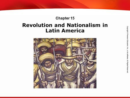 TEKS 8C: Calculate percent composition and empirical and molecular formulas. Revolution and Nationalism in Latin America Chapter 15.