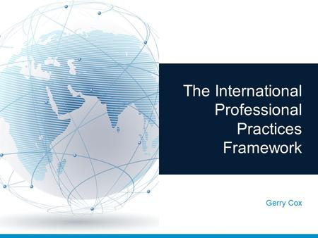 The International Professional Practices Framework