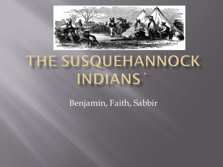THE SUSQUEHANNOCK INDIANS`
