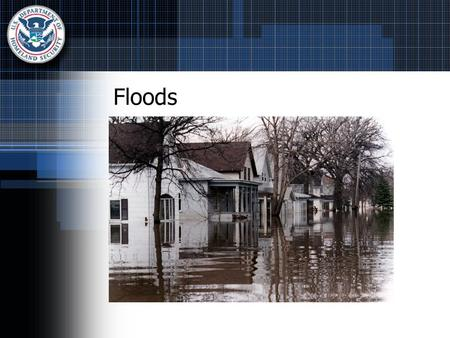 Floods. Facts About Floods One of the most common hazards in the United States Some floods develop slowly Flash floods develop quickly Risks are greater.