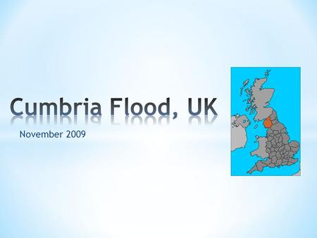 November 2009. Average annual rainfall is about 2,000 millimetres, reported by the met office Cumbria is a region in North-East England The region has.