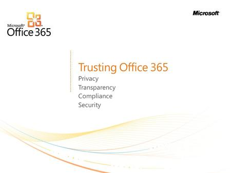 Trusting Office 365 Privacy Transparency Compliance Security.