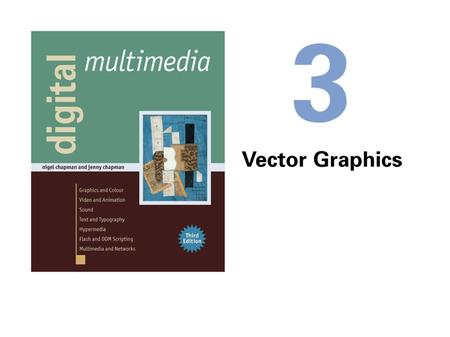 Main characteristics of Vector graphics  Vector graphics provide an elegant way of constructing digital images (diagrams, technical illustration and.