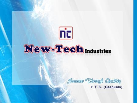 Since its inception in 1990, NEW – TECH INDUSTRIES is engaged in manufacturing, supplying and exporting of Packaging Machinery. We have been manufacturing.