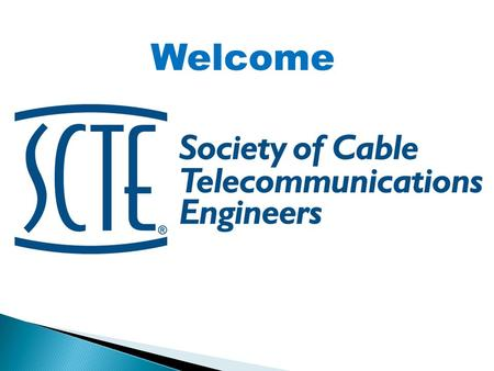 Welcome. 2012 CABLE TEC GAMES and Golf Tournament.