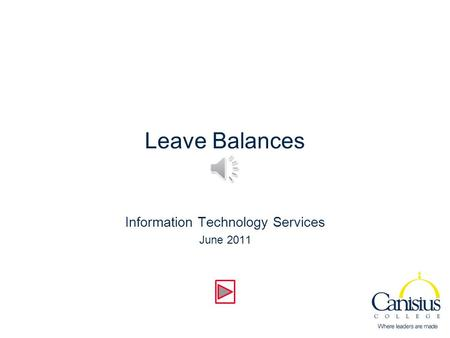 Leave Balances Information Technology Services June 2011.