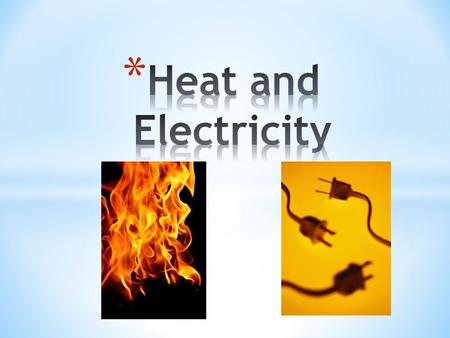 * Materials that allow heat, electricity, or sound waves to pass through them.