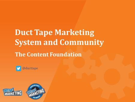 Duct Tape Marketing System and Community The Content