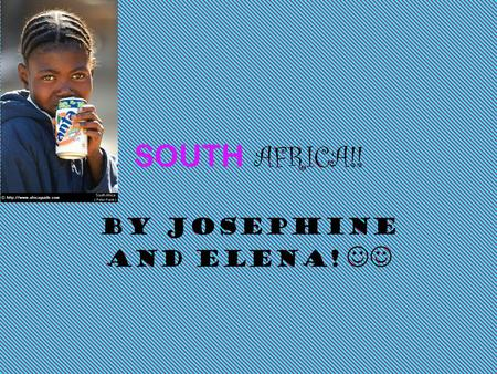 SOUTH AFRICA!! BY JOSEPHINE AND ELENA!. Timeline 1400s: Zulu and Xhosa tribes establish large kingdoms in South Africa. 1652: Dutch establish the port.