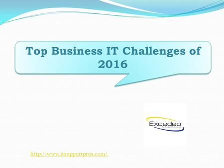 Top Business IT Challenges of 2016