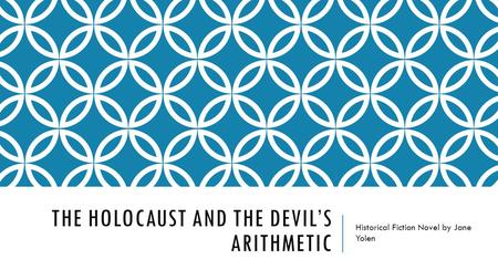 THE HOLOCAUST AND THE DEVIL'S ARITHMETIC Historical Fiction Novel by Jane Yolen.