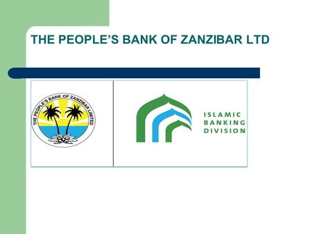 THE PEOPLE'S BANK OF ZANZIBAR LTD