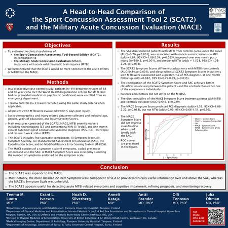 A Head-to-Head Comparison of the Sport Concussion Assessment Tool 2 (SCAT2) and the Military Acute Concussion Evaluation (MACE) 1 Department of Neurosciences.
