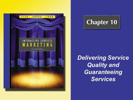 Delivering Service Quality and Guaranteeing Services.
