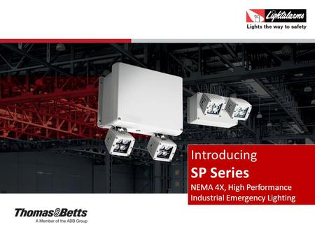 Introducing SP Series NEMA 4X, High Performance Industrial Emergency Lighting.