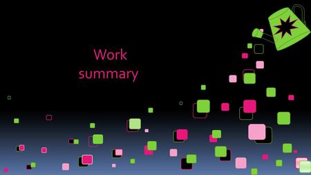 Work summary. 录 目 Product presentation Trend analysis Data analysis.