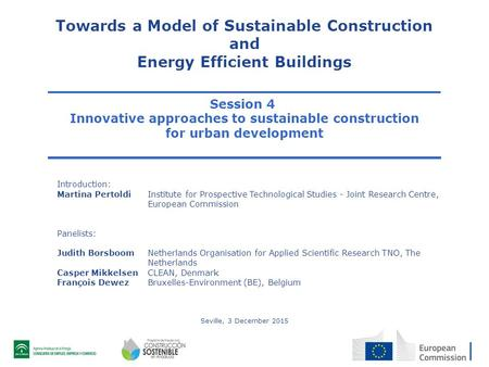 Towards a Model of Sustainable Construction and Energy Efficient Buildings Session 4 Innovative approaches to sustainable construction for urban development.