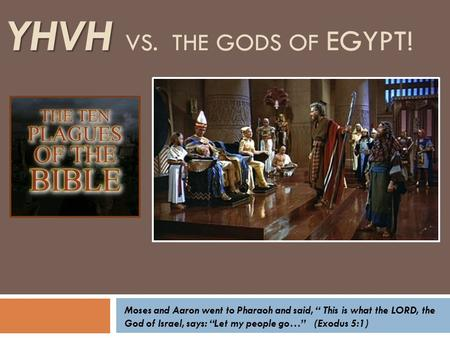 YHVH vs. The gods of Egypt!
