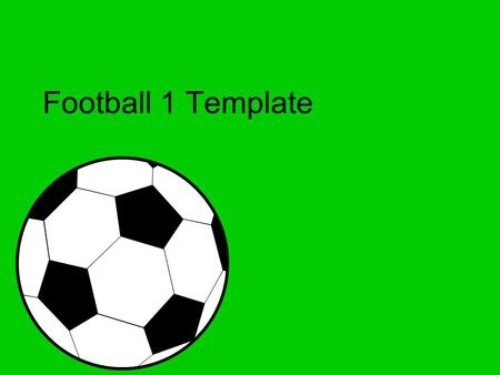 Football 1 Template. Example Bullet Point Slide  Bullet point  Sub Bullet.