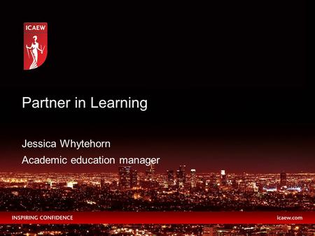 Jessica Whytehorn Academic education manager Partner in Learning.