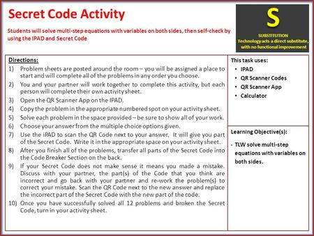 Secret Code Activity Directions: 1)Problem sheets are posted around the room – you will be assigned a place to start and will complete all of the problems.