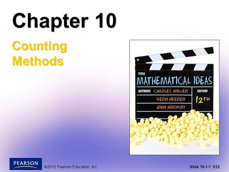  2012 Pearson Education, Inc. Slide 10-1-1 Chapter 10 Counting Methods.