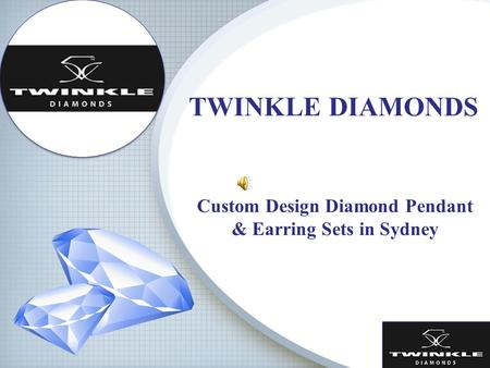 TWINKLE DIAMONDS Custom Design Diamond Pendant & Earring Sets in Sydney.