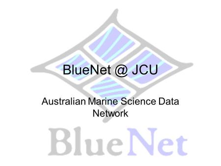 JCU Australian Marine Science Data Network.