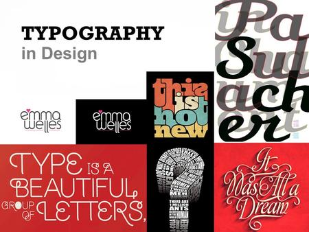 TYPOGRAPHY in Design. OBJECTIVES 1. Understand typographic terms and measurement systems. 2. Learn how to select typefaces appropriate to a project's.