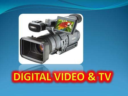 Digital video - many technologies recording, processing, transmission, storage and playback of visual or audio-visual material in the digital domain.