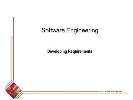 Software Engineering Developing Requirements. © Lethbridge/Laganière 2001 Chapter 4: Developing requirements2 4.1 Domain Analysis The process by which.