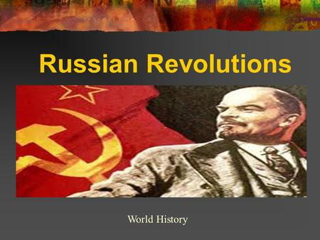Russian Revolutions World History. 2 Minute Research Spend 2-3 minutes researching facts about Russia. When you have six facts you find interesting (about.