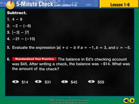 5 minute check 6 Click the mouse button or press the Space Bar to display the answers.