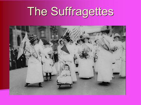 "The Suffragettes. The words to the Declaration of Independence say ""All MEN are created equal."" But what about America's women? Women worked alongside."